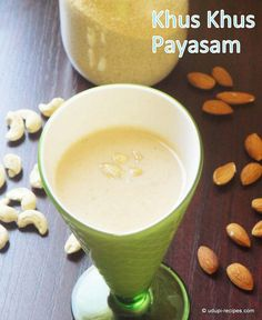Khus Khus Payasam | Poppy Seeds Kheer Recipe - Udupi Recipes