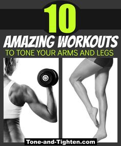 10 of the best arm and leg workouts to tone and tighten! From Tone-and-Tighten.com