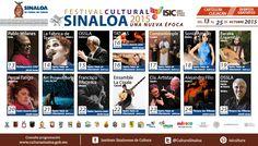 Cartelera del Festival Cultural Sinaloa 2015 Una Nueva Época, del 13 al 25 de Octubre. #Culiacán.