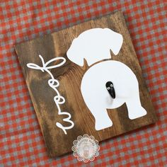 """Dog leash hook personalized Approximately by Dog. - Ahşap tabela - Dog leash hook personalized Approximately by Dog """"tail"""" is a ho - Dog Crafts, Wooden Crafts, Crafts To Make, Arts And Crafts, Vinyl Crafts, Dog Themed Crafts, Scrap Wood Crafts, Arte Pallet, Diy Pallet"""
