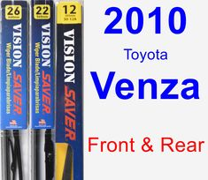 Front & Rear Wiper Blade Pack for 2010 Toyota Venza - Vision Saver