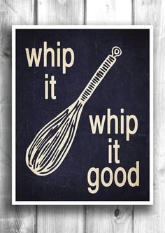 Kitchen Print Set   Whip It Whip It Good   Fine Art Letterpress Poster    Kitchen Decor U2013 Happy Letter Shop
