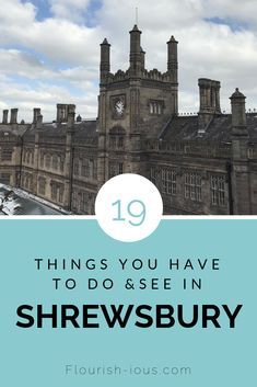 19 ways to spend a day in Shrewsbury using my one day guide. Shrewsbury Castle, Shrewsbury England, Shrewsbury Shropshire, England Countryside, London Blog, London Location, London Instagram, Europe On A Budget
