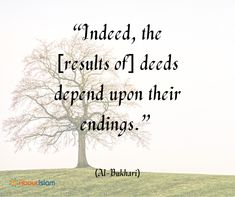 The deeds depend on their endings.