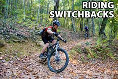 Riding Tip: Taking Uphill and Downhill Switchback Turns