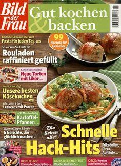 Schnelle Hack-Hits - Frikadellen, Pizza, Aufläufe ... Gefunden in: Bild der Frau - Gut kochen & backen, Nr. 1/2015