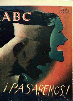 """impresión a color, las caras oscuras de un hombre y una mujer enfurecidos parecen atravesar la parte izquierda de la portada del número dominical del día 15 de noviembre. El fondo es oscuro con una franja roja que precede a los protagonistas. Debajo un mensaje: """"¡PASAREMOS!"""""""