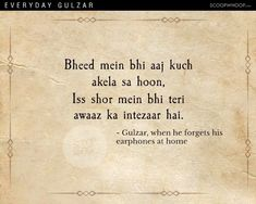 This Is How Gulzar Would Probably Describe Mundane Everyday Situations In His Poetic Andaaz Old Love Quotes, Shyari Quotes, First Love Quotes, Love Quotes Poetry, Best Lyrics Quotes, Soul Quotes, Romantic Quotes, Status Quotes, Change Quotes