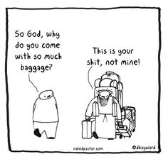 nakepastor: lugging baggage