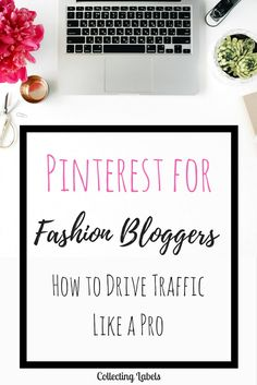 a complete guide to pinterest for fashion bloggers