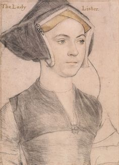 Lady Lister ~ Hans Holbein the Younger