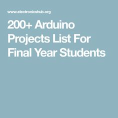200+ Arduino Projects List For Final Year Students