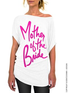 Mother of the Bride - Script - White with Pink Longer Length Slouchy Tee (Small - Plus Sizes) by DentzDesign