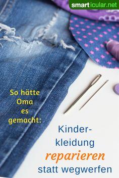 Loch in der Hose, Knopf abgerissen? Statt kaputte Kinderkleidung wegzuwerfen, kannst du sie flicken oder reparieren - schont die Umwelt und den Geldbeutel.