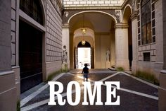 rome: notes and tips [for when we go back someday!]
