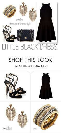 """""""My Park Lane Style"""" by parklanejewelry on Polyvore featuring Jimmy Choo, New Look, Chanel, parklanejewelry and myparklanestyle"""