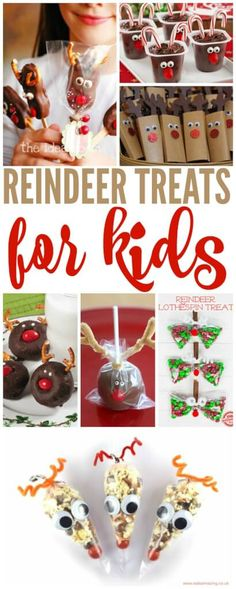 Reindeer Treats for Kids! Fun Ideas for Kids and Adults for Christmas Parties or Class Socials!