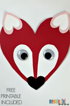 Valentine's Day Fox Craft for Kids with a Free Printable – Valentinstag Kinder Valentines, Valentine Crafts For Kids, Valentines For Kids, Homemade Valentines, Valentine Box, Valentine Wreath, Valentine Ideas, Fox Crafts, Arts And Crafts