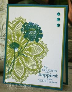 """""""Field Flowers,"""" """"Doily"""" background, Stampin Up in Island Indigo and Lucky Limeade"""