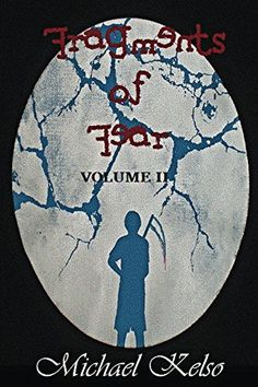 Fragments of Fear 2: A second serving of terror by [Kelso, Michael]