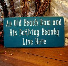 Beach Sign Wood Old Beach Bum Bathing Beauty Live Here Beach House Wall Decor via Etsy