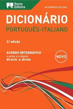 pt => it - Dicionário de Português-Italiano. Porto Editora. http://www.portoeditora.pt/produtos/ficha/dicionario-editora-de-portugues-italiano?id=125748 | https://www.facebook.com/PortoEditoraPortugal