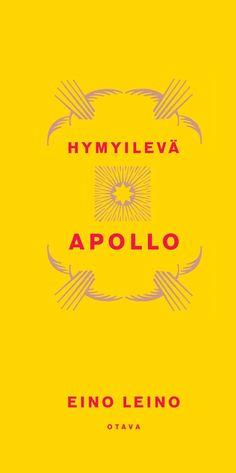 Title: Hymyilevä Apollo | Author: Eino Leino Apollo, Finland, Author, Yellow, Writers, Apollo Program