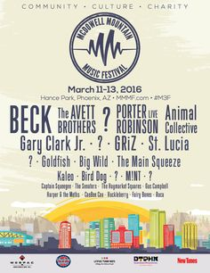 McDowell Mountain Music Festival 2016 Lineup | Mar. 11-13 | Our jaws dropped when we saw the McDowell Mountain Music Festival 2016 lineup! Beck, The Avett Brothers, Porter Robinson, Animal Collective, Gary Clark Jr. GRiZ, St. Lucia, and others will be in Phoenix March 11th-13th, 2016! MMMF 16 is a sure bet when it comes to a great urban festival with an incredible atmosphere and talent.