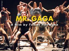 Mr. Gaga~ Ohad Naharin, renowned choreographer and artistic director of the Batsheva Dance Company...