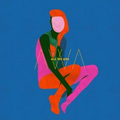 Vibrant artwork for Liverpool group All We Are's self-titled debut album, designed by Leif Podhajsky