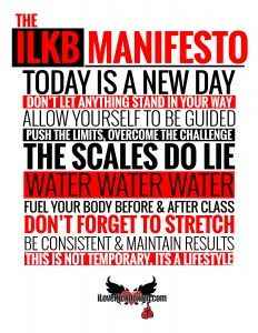 The iLoveKickboxing Manifesto: 10 Mindset Secrets to Getting Super Fit, Super Fast - See more at: http://www.ilovekickboxing.com/blog/10-ways-to-kick-your-booty-into-gear-and-keep-your-sanity-an-ilovekickboxing-manifesto/#sthash.z37UmxVs.dpuf