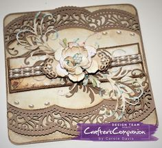 6x6 Card made using Sara Signature Shabby Chic Collection - Antique Edge, Filigree Flourish & Aged Rose dies. Designed by Carole Davis #crafterscompanion #shabbychic