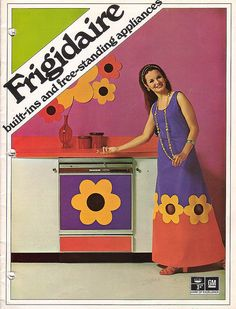 Frigidaire Flower Power ... oooh, how groovy to be barefoot and pregnant in the kitchen. But, I still LOVE that color combination
