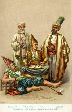 (Derviche) Bektachi Emin Baba Seirdin-Ustasi (Chef des Bouffons). Soitari, Bouffon des Volontaires. Deli Bachi, Chef des cavaliers irréguliers.