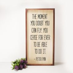 The Moment You Doubt Peter Pan Framed Hand Painted Wood Sign Made From Reclaimed