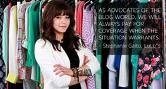 "As advocates of the blog world, we will always pay for coverage when the situation warrants."" - Stephanie Gaito, LuLu*s"