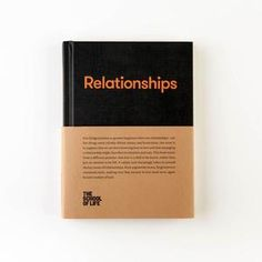The School of Life-Libro delle relazioni Relationship Books, Relationships Love, Ribbon Bookmarks, That's Love, Book Gifts, Intuition, Forgiveness, Nasa, Therapy