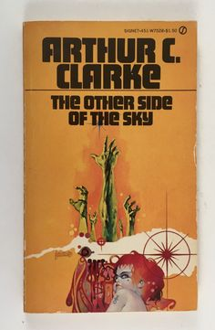 Vintage Science Fiction Book, Arthur C Clarke, The Other Side of the Sky, Signet Paperback, First Printing, 1959 by BarnabyGlenVintage on Etsy