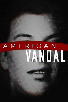 American Vandal - Watch Episodes on Netflix or Streaming Online Tv Series 2017, Tv Series To Watch, Tv Series Online, Hbo Series, Tv Shows Online, Movies To Watch, Documentary Now, Documentary Filmmaking, High School Pranks