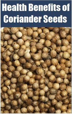 Benefits of Coriander Seeds