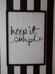keep it simple Keep It Simple, Quotes, Home Decor, Quotations, Decoration Home, Room Decor, Qoutes, Interior Design, Home Interiors