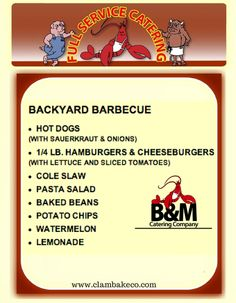 B&M Catering Backyard Barbecue - Hot Dogs, Hamburgers and Cheeseburgers, Baked Beans and more.  #BBQ #Party #reunion www.clambakeco.com