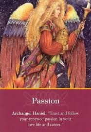 """Todays Daily Inspiration is Passion, Archangel Haniel, """"Trust and follow your renewed passion in your love life and career."""" ~SHR~ 9/10/2013 soulfulheartreadings.com"""