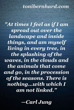 Carl Jung  This is everything I believe, right here.