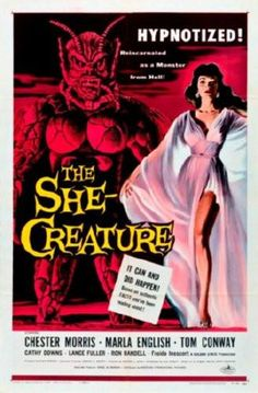"""""""The She-Creature"""" Movie Poster by Albert Kallis (Edward L. Old Movie Posters, Classic Movie Posters, Classic Horror Movies, Movie Poster Art, Poster Poster, Print Poster, Scary Movies, Old Movies, Vintage Movies"""