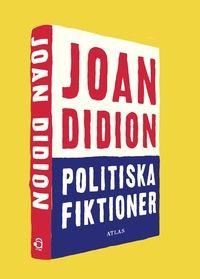 Politiska fiktioner är Joan Didions klassiska närstudie av amerikansk demokrati och av den grupp politiker, lobbyister och journalister som skapar berättelserna om politiken.  I åtta eleganta och skarpa essäer  genom tre presidentval och en sexskandal med påföljande rättegång  analyserar hon den skenande populismen, och förklarar hur en dramatisk story i medierna alltid övertrumfar sanningen.  Hennes provocerande tes  att de demokratiska systemen förtvinar i händerna på en liten elit vars…