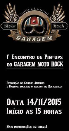 1º Encontro de Pin-Ups do Garagem Moto Rock, mais informações em breve...