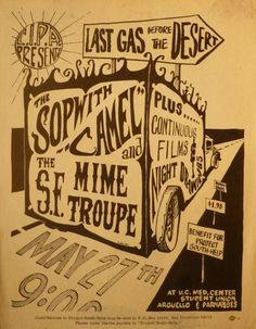 Benefit for Project South-Help featuring the Sopwith Camel and the San Francisco Mime Troupe at the UC-San Francisco Med Center. May 27, 1966.