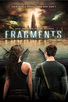 Fragments – Dan Wells. Can't wait to read this one. :)