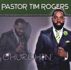 Tim Rogers - Churchin'